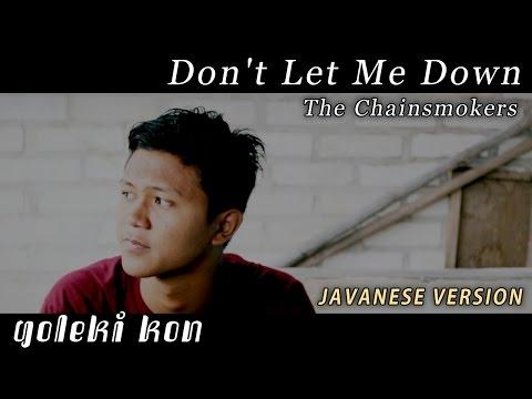 Dt Let Me Down  Javanese Versi Goleki K