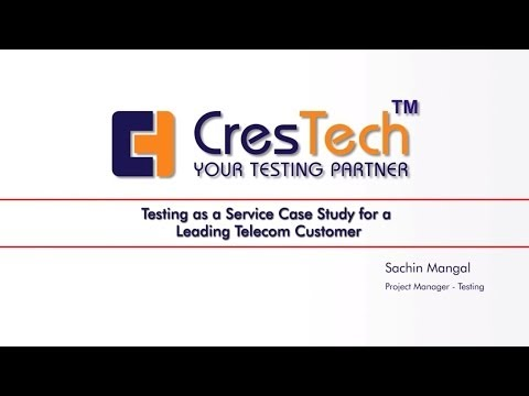 Testing as a service case study for a Leading Telecom Customer