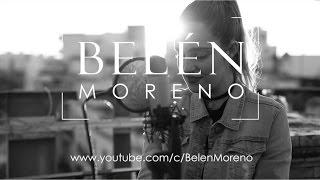 Recuérdame - Pablo Alborán (Cover by Belén Moreno) YouTube Videos