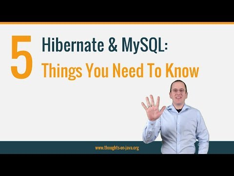 5 things you need to know when using Hibernate with MySQL