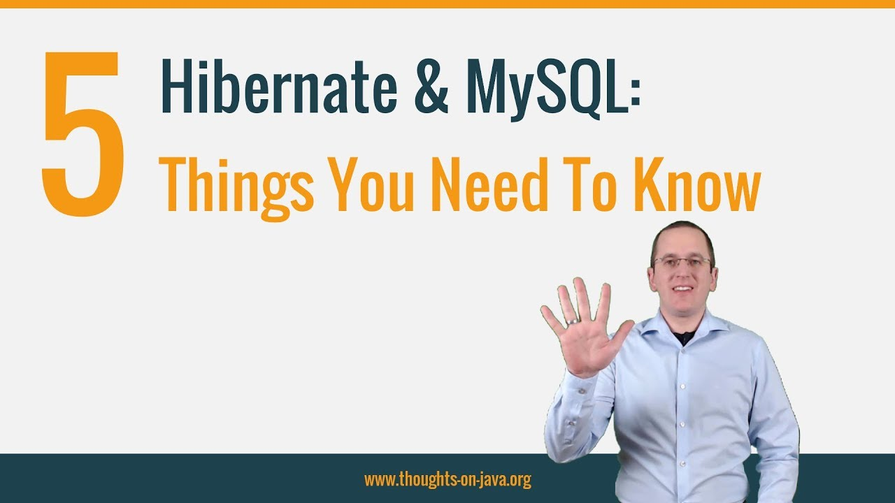 5 Things You Need to Know When You Use Hibernate with Mysql
