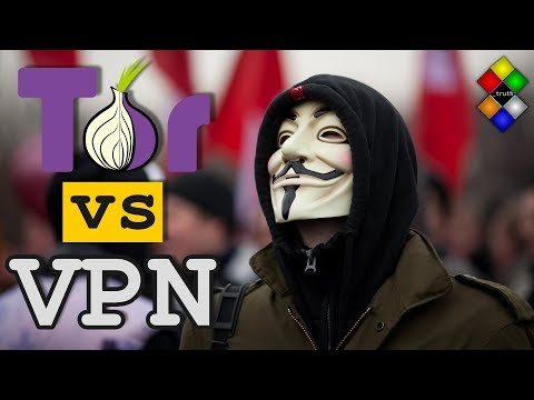 Tor vs VPN | Which one should you use for privacy, anonymity and security