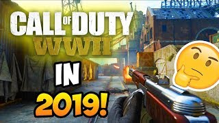 Call of Duty WW2 in 2019!? (Better Than BO4?)