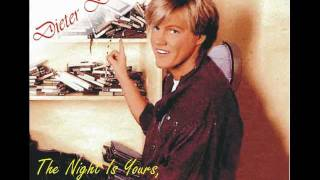 Dieter Bohlen - The Night Is Yours, The Night Is Mine (long)