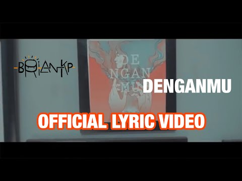 BRIAN KP - DENGANMU (Official Lyric Video)