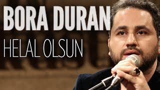 Bora Duran - Helal Olsun (JoyTurk Akustik)
