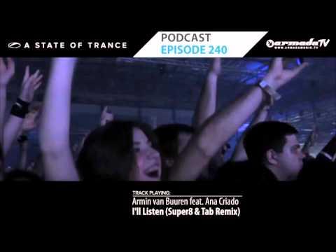 Armin Van Buuren's A State Of Trance Official Podcast Episode 240