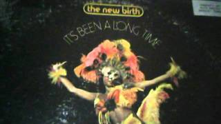 The New Birth : Keep On Doin