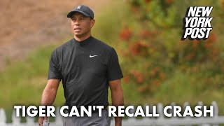 Tiger Woods doesn't remember being in California car crash, sheriff says | New York Post