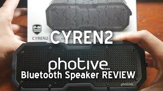 PHOTIVE - CYREN2 PORTABLE RUGGED WIRELESS BLUETOOTH SPEAKER REVIEW