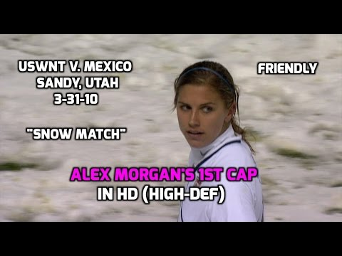 USWNT v. Mexico - Snow Match in Sandy, Utah (Alex Morgan's 1st Cap) HD w/Pre- & Post-Match - 3-31-10