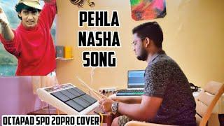 Pehla Nasha | Spd 20 pro | Himanshu Kapse |