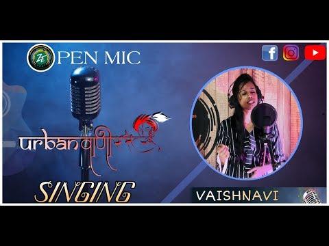open-mic---urban-vaani- -sun-raha-hai-na-tu-'female-version'- -song-by-vaishnavi
