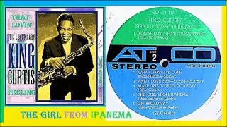 King Curtis - The Girl from Ipanema