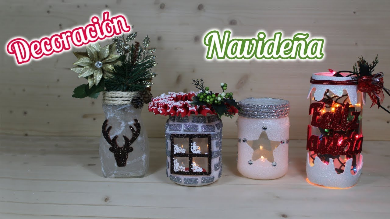 Videos Youtube Manualidades Navidenas.Manualidades De Navidad Con Tarros De Cristal Christmas Crafts With Glass Jars