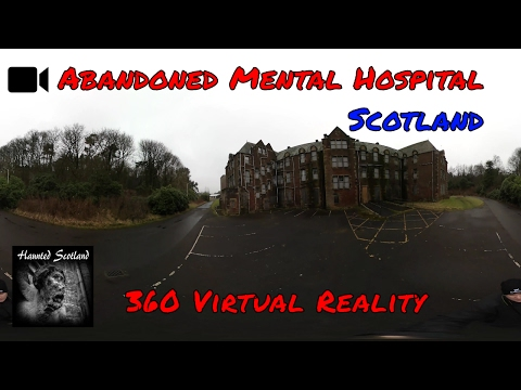 🎬 360 Interactive Haunted Mental hospital | Scotland 👻