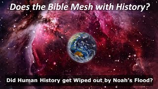 Does the Bible Mesh with What We Know about History?