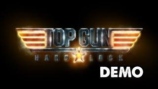 TOP GUN Hard Lock Demo Walkthrough (Gameplay/Commentary) Xbox 360/PS3