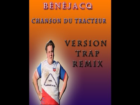 Chanson du Tracteur ( VERSION TRAP REMIX )
