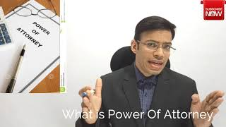 पावर ऑफ़ अटॉर्नी क्या है What is Power of Attorney