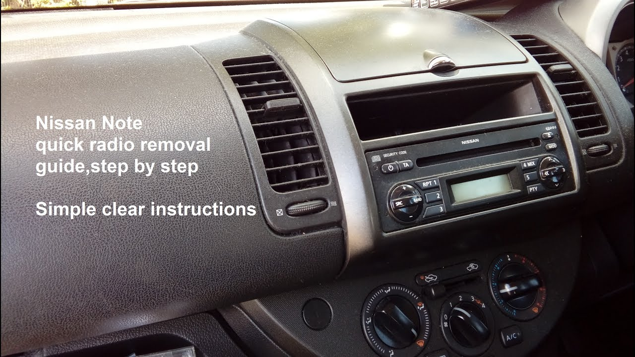 Nissan Note 2005  2012 simple    radio    removal   refit guide