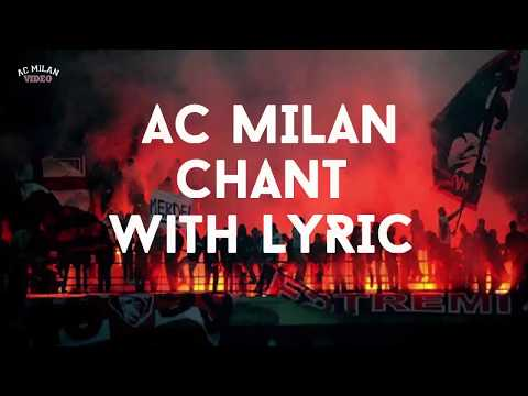 AC Milan Best Chant With Lyric