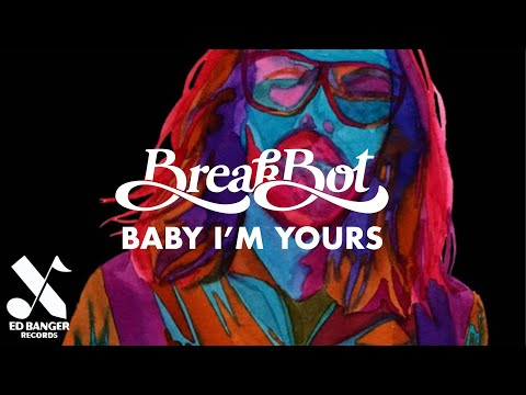 Breakbot Baby I'm Yours feat. Irfane (Official Video)