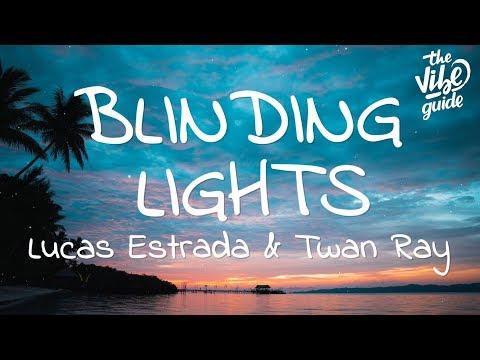 Lucas Estrada & Twan Ray - Blinding Lights (Lyrics)