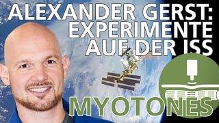 Alexander Gerst: Das Experiment  Myotones