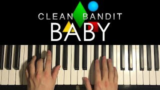 HOW TO PLAY - Clean Bandit - Baby (Piano Tutorial Lesson) Video