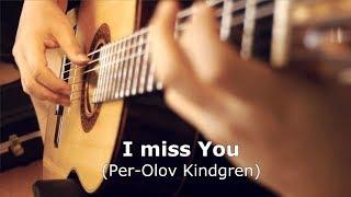 Kết quả hình ảnh cho I miss you Per-Olov Kindgren