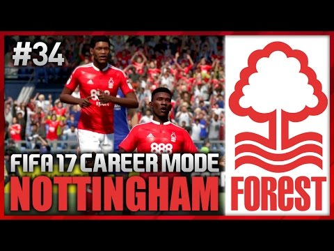 DESTROYING HIS OLD CLUB! NOTTINGHAM FOREST CAREER MODE #34 (FIFA 17)