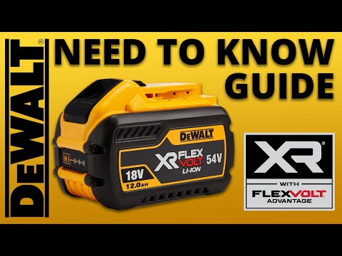 DeWALT XR FlexVolt Batteries - Top 3 Things You Need To Know