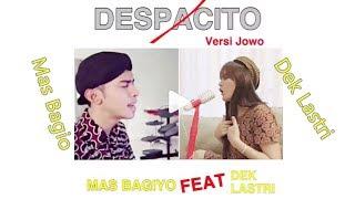 Despacito - Mas Bagio Feat Dek Lastri Cover