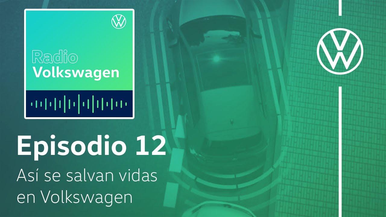 Nuestra tecnología y la importancia de la seguridad | Radio Volkswagen T2 Episodio 12