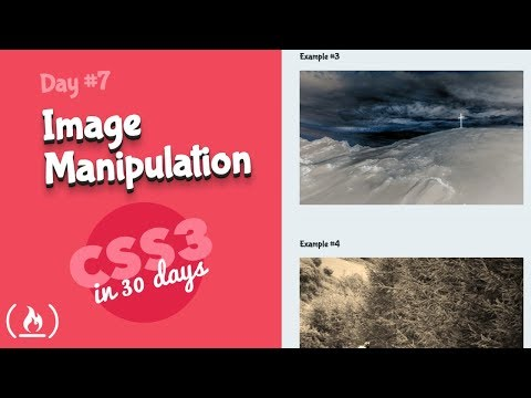 Image Manipulation: CSS Tutorial (Day 7 Of CSS3 In 30 Days)