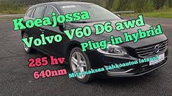 Koeajossa Volvo V60 D6 awd plug-in hybrid 2013