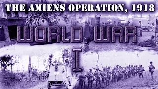 """World War I. Entente campaign, mission 9 """"The Amiens Operation"""""""