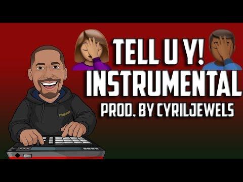 Tell U Y! Prod.By CyrilJewels