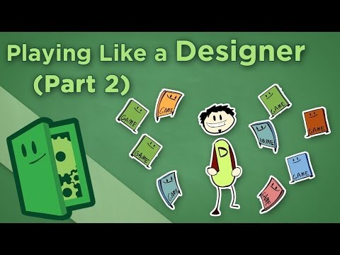 Playing Like a Designer - II: How to Analyze Game Design - Extra Credits