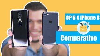 OnePlus 6 vs iPhone 8: quem leva a melhor? [Comparativo]