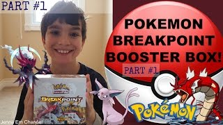 Pokemon XY BREAKpoint Booster Box Opening Part 1! GREAT PULLS! Jenna Em Channel