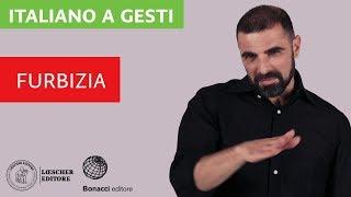 Italiano a gesti - Esprimere furbizia