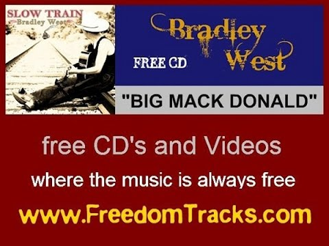 BIG MACK DONALD - Bradley West - Free CD - www.FreedomTracks.com