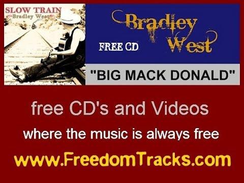BIG MACK DONALD - Bradley West - Free CD - www.FreedomTracks.com