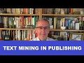 Text Mining in Publishing