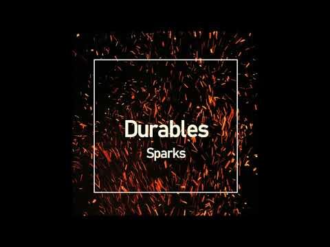 Durables - Sparks (MFrecords)