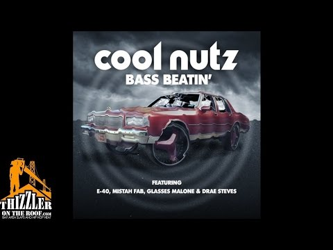 Cool Nutz ft. E-40, Glasses Malone, Mistah F.A.B & Drae Steves - Bass Beatin [Thizzler.com]