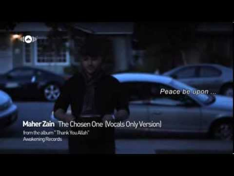 Maher Zain   The Chosen One  Subtitle bahasa Indonesia