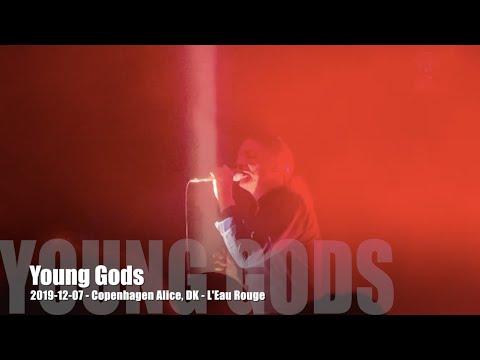 Young Gods - L'Eau Rouge - 2019-12-07   Copenhagen Alice, DK Mp3